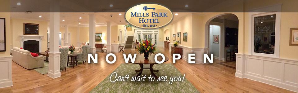 Mills Park Hotel - NOW OPEN