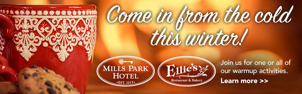 Come in from the cold this winter! Mills Park Hotel Warmup Activities