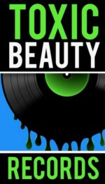 Toxic Beauty Records & Poster Gallery